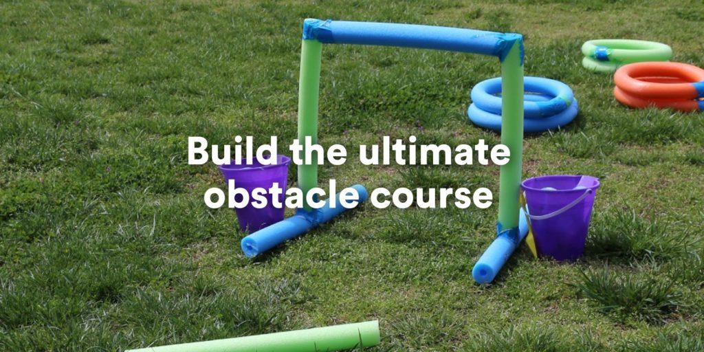 build the ultimate obstacle course