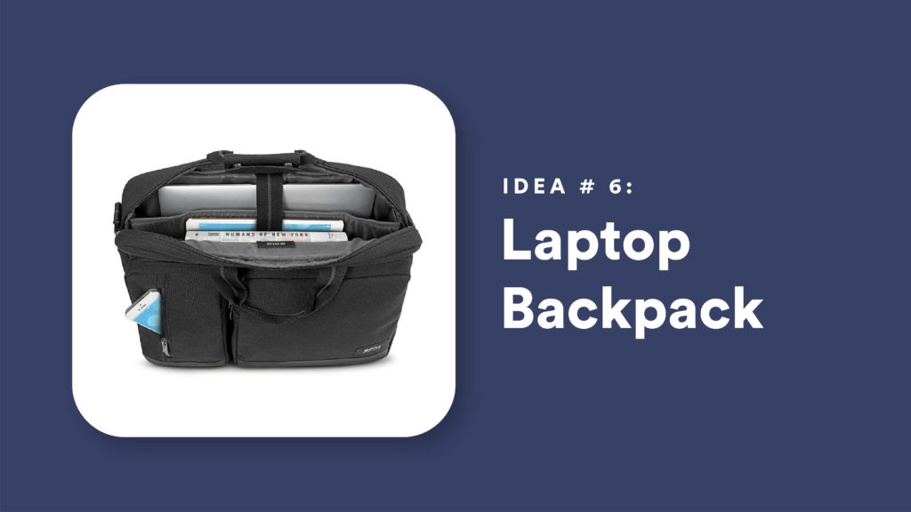 Idea #6: Laptop Backpack