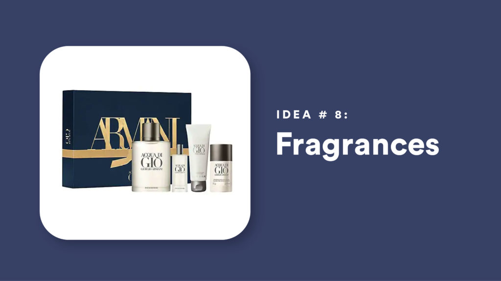 Idea #8: Fragrances