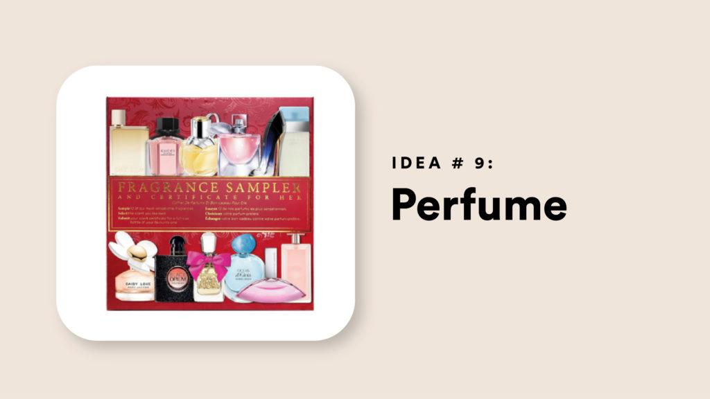 Idea #9: Perfume