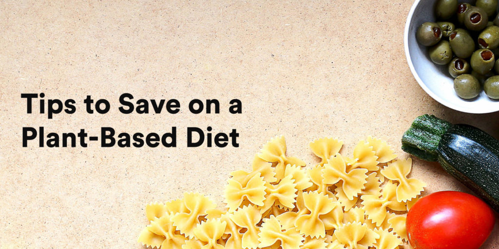 Tips to save on a plant-based diet