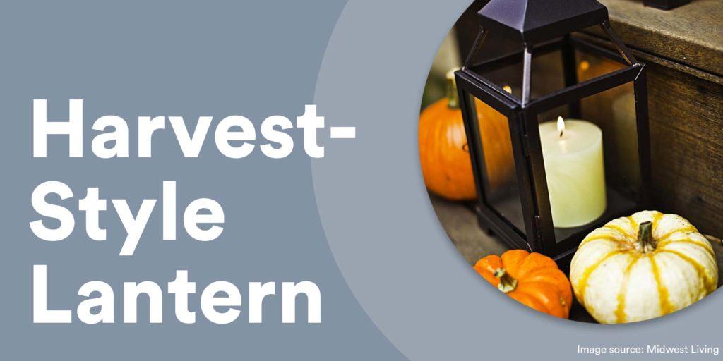 harvest style lantern